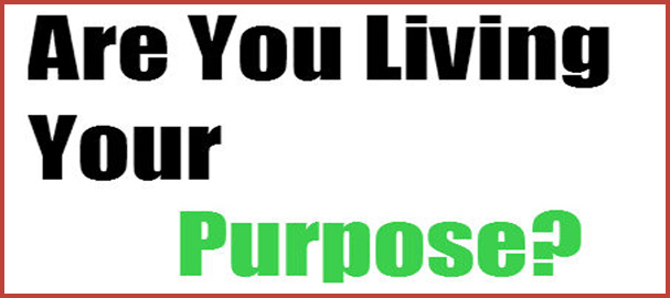 living your purpose
